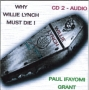 Why Willie lynch must die! CD